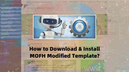 How to Download and Install MOFH Modified Template