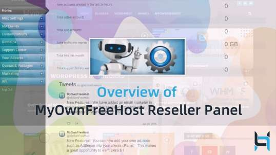 Overview of MyOwnFreeHost Reseller Panel